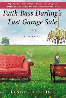 Faith Bass Darling's Last Garage Sale By Rutledge, Lynda