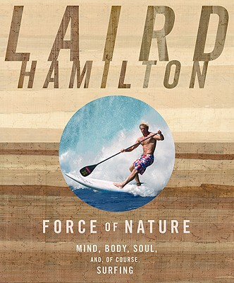 Force of Nature By Hamilton, Laird